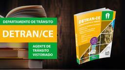DETRAN-CE - Agente de Trânsito e Transporte, Vistoriador e Básico para Analista de Trânsito e Transporte