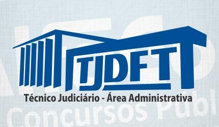 Técnico Judiciário - Área Administrativa do TJ DFT
