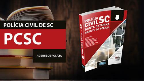 Agente de Polícia Civil do Estado de Santa Catarina - PCSC