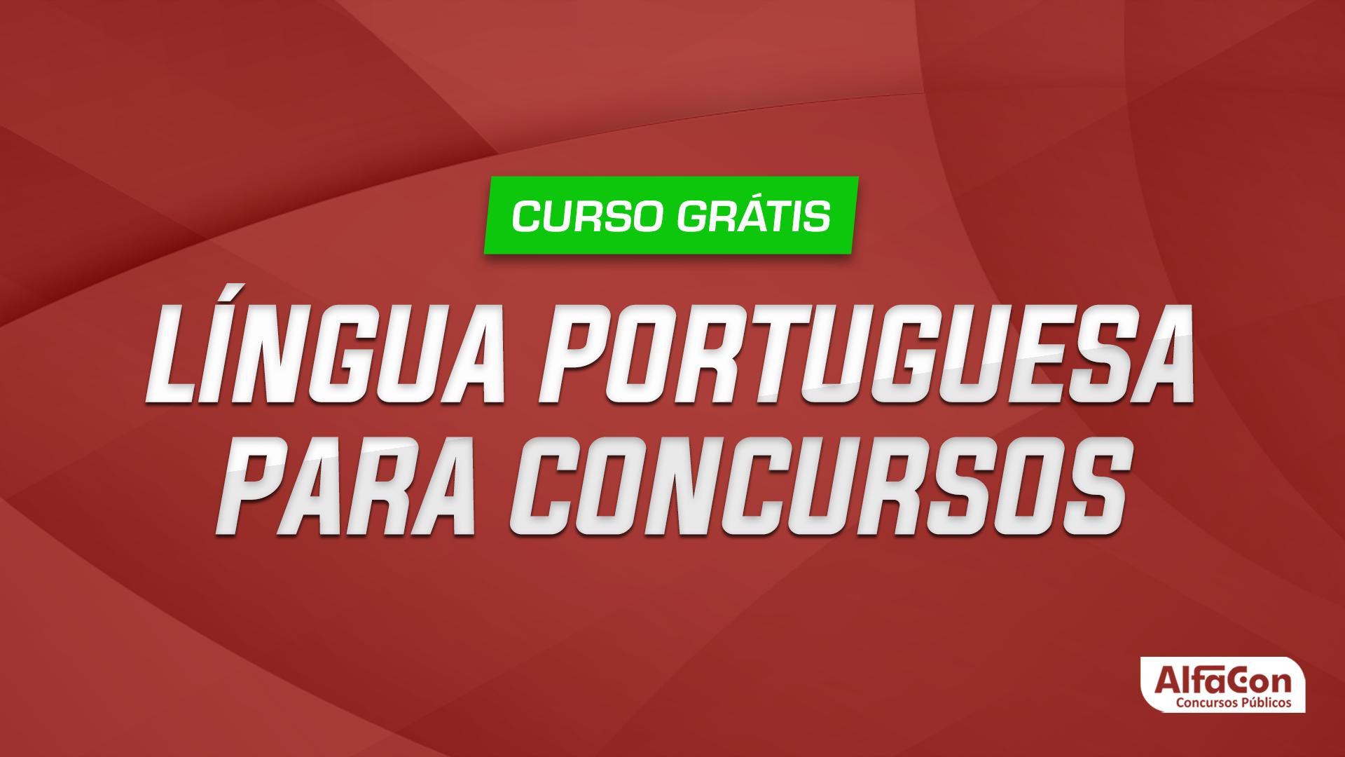 Língua Portuguesa Para concursos - Gratuito