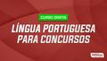 Bsc   l%c3%8dngua portuguesa para concursos