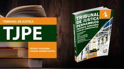 Tribunal de Justiça Pernambuco - TJPE - Função Administrativa