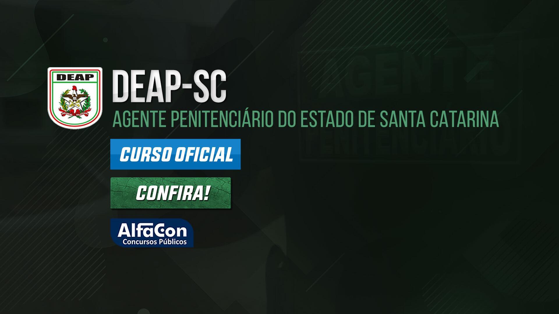 DEAP SC - Agente Penitenciário do Estado de Santa Catarina