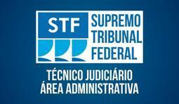 Técnico Judiciário - Área Administrativa do Supremo Tribunal Federal - STF