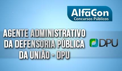 Agente Administrativo da Defensoria Pública da União - DPU