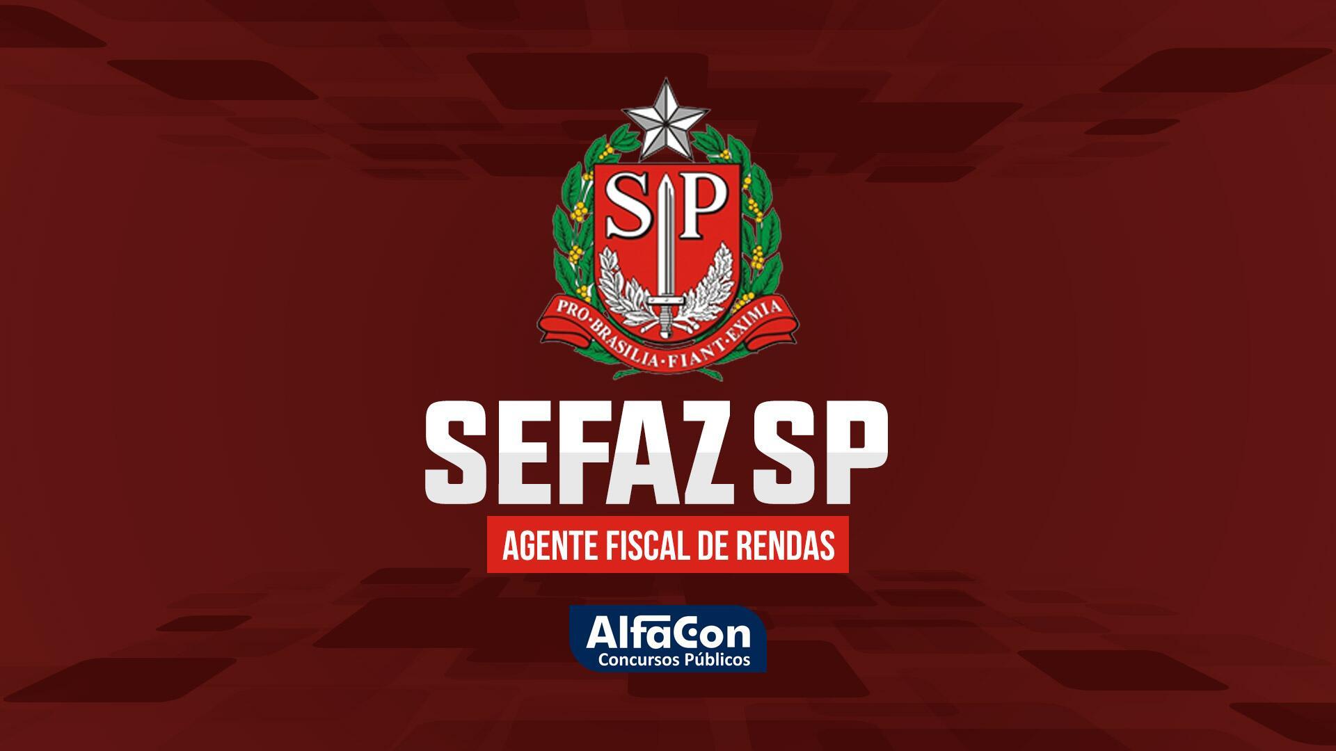 Agente Fiscal de Rendas - SEFAZ SP