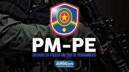 PM PE - Soldado da Polícia Militar de Pernambuco