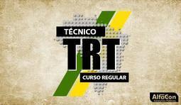 Técnico Judiciário - Área Administrativa - TRT Curso Regular