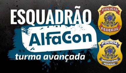 Esquadrão AlfaCon: Turma Avançada - PF E PRF