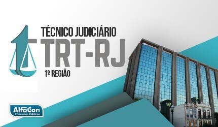 TRT RJ (1ª Região) - Técnico Judiciário  - Área Administrativa