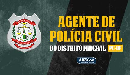 PC DF - Agente da Polícia Civil do Distrito Federal