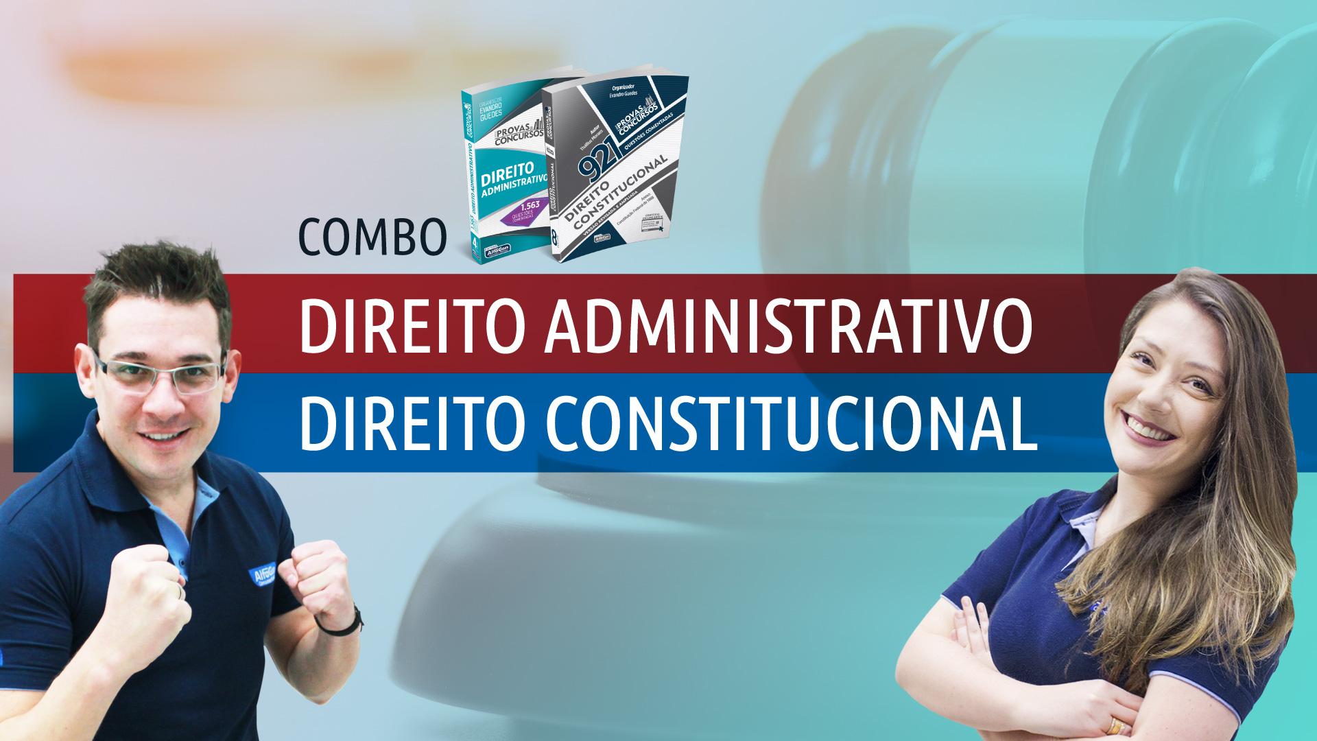 Combo 2 em 1: Direito Administrativo e Constitucional