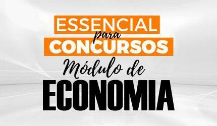 Essencial para Concursos: Módulo de Economia com Professor Ricardo Barrios
