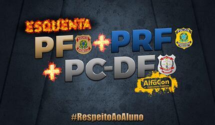CURSO COMPLETO ESQUENTA PF/PRF/PCDF