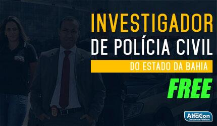 PC BA - Investigador de Polícia Civil do Estado da Bahia - Gratuito