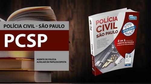 Polícia Civil de São Paulo - Agente de Polícia e Auxiliar de Papiloscopista - PCSP