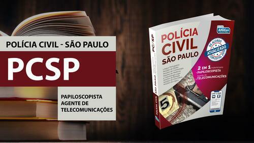 Polícia Civil de São Paulo 2 em 1 - Papiloscopista e Agente de Telecomunicações