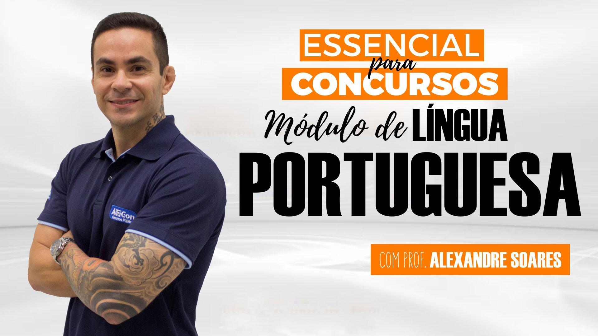 Essencial para concursos: Módulo de Língua Portuguesa