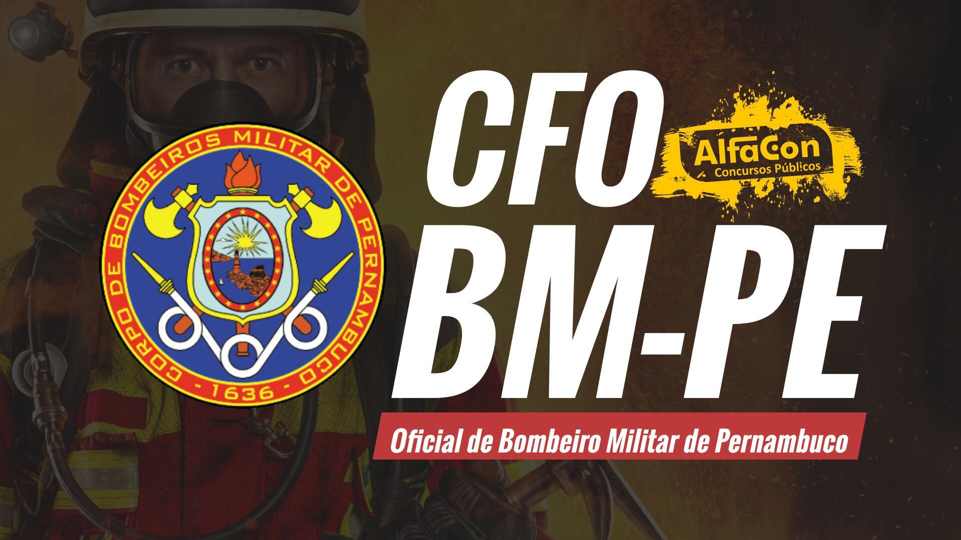 CFO BM PE - Oficial de Bombeiro Militar de Pernambuco