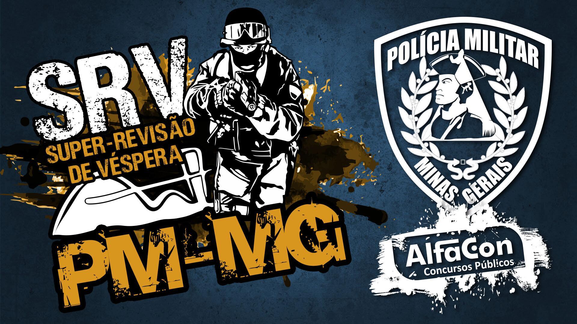 Super-Revisão de Véspera da Polícia Militar de Minas Gerais!