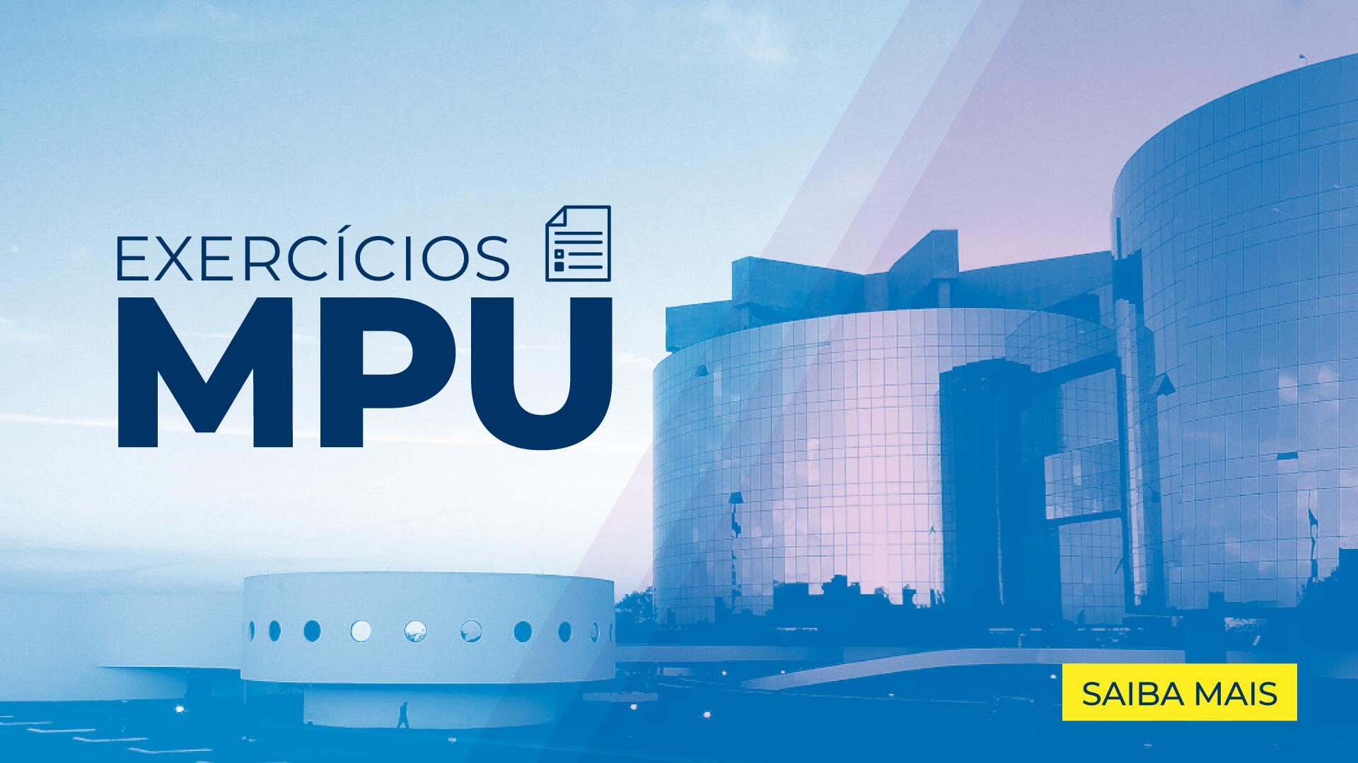 Exercícios para MPU - Edital Aberto 2018