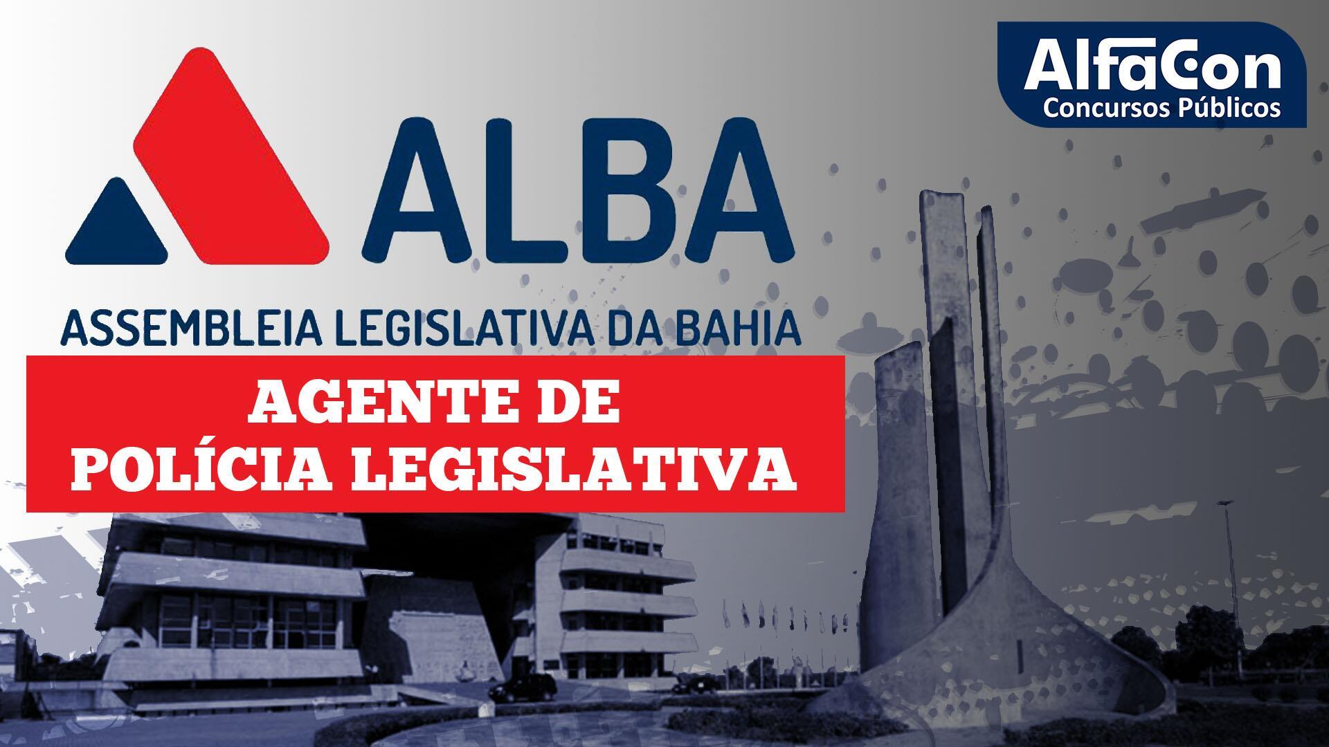 ALBA - Agente de Polícia Legislativa da Assembleia Legislativa da Bahia