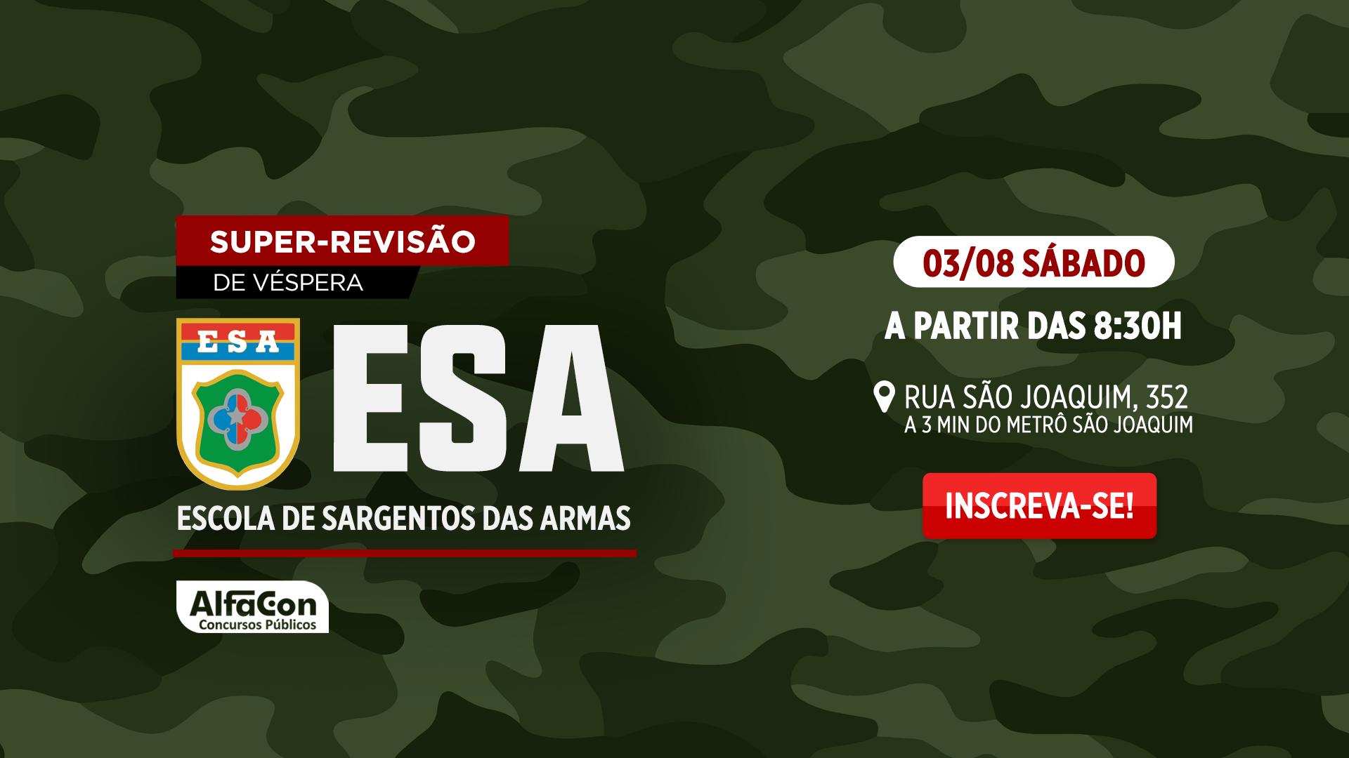 SUPER-REVISÃO DE VÉSPERA (SRV) | Escola de Sargento das Armas: Exército Brasileiro - ESA