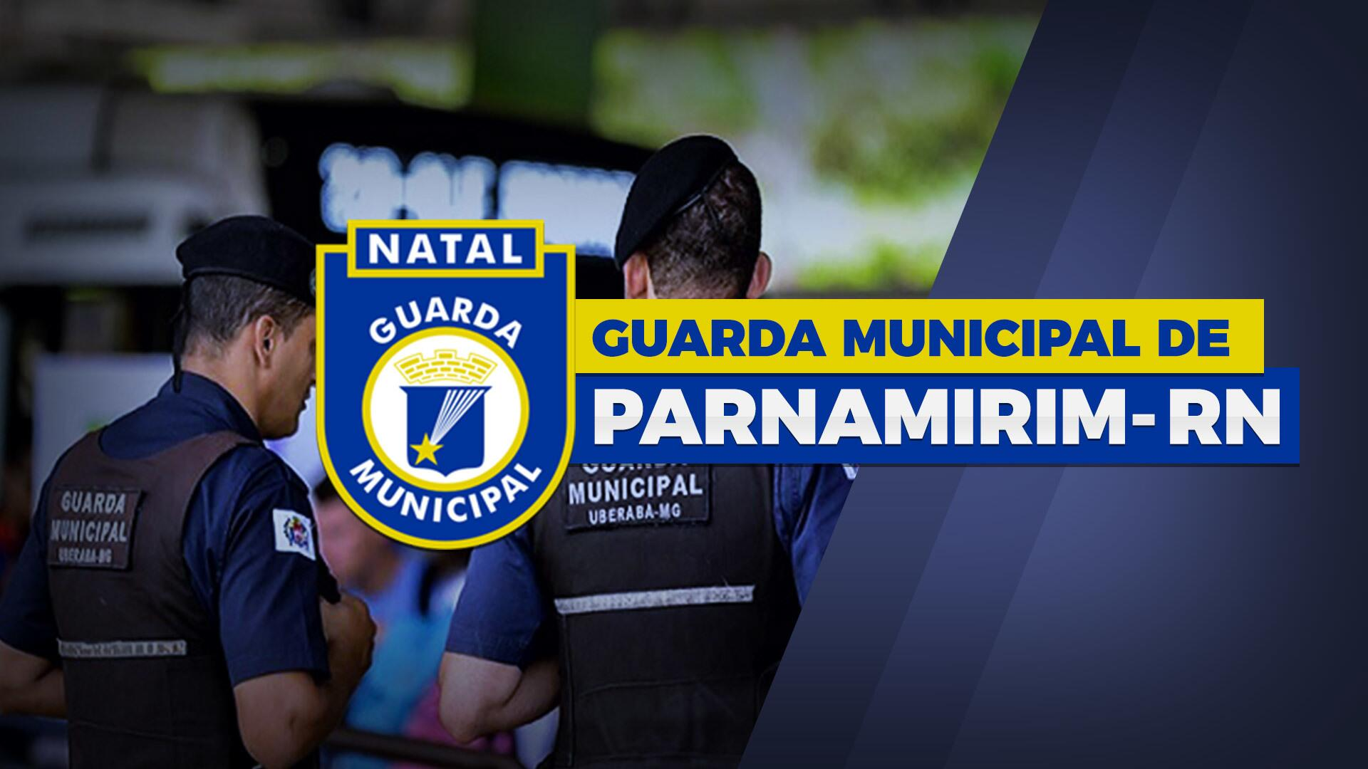 Guarda Municipal de Parnamirim - GM