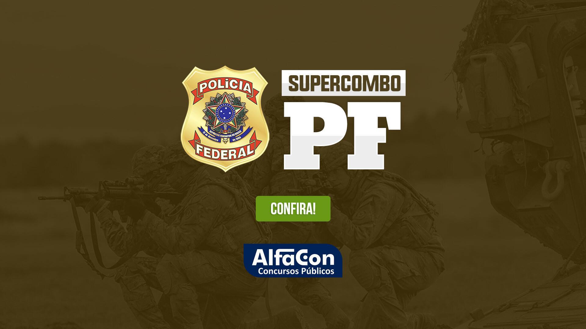 Supercombo PF - Agente da Polícia Federal