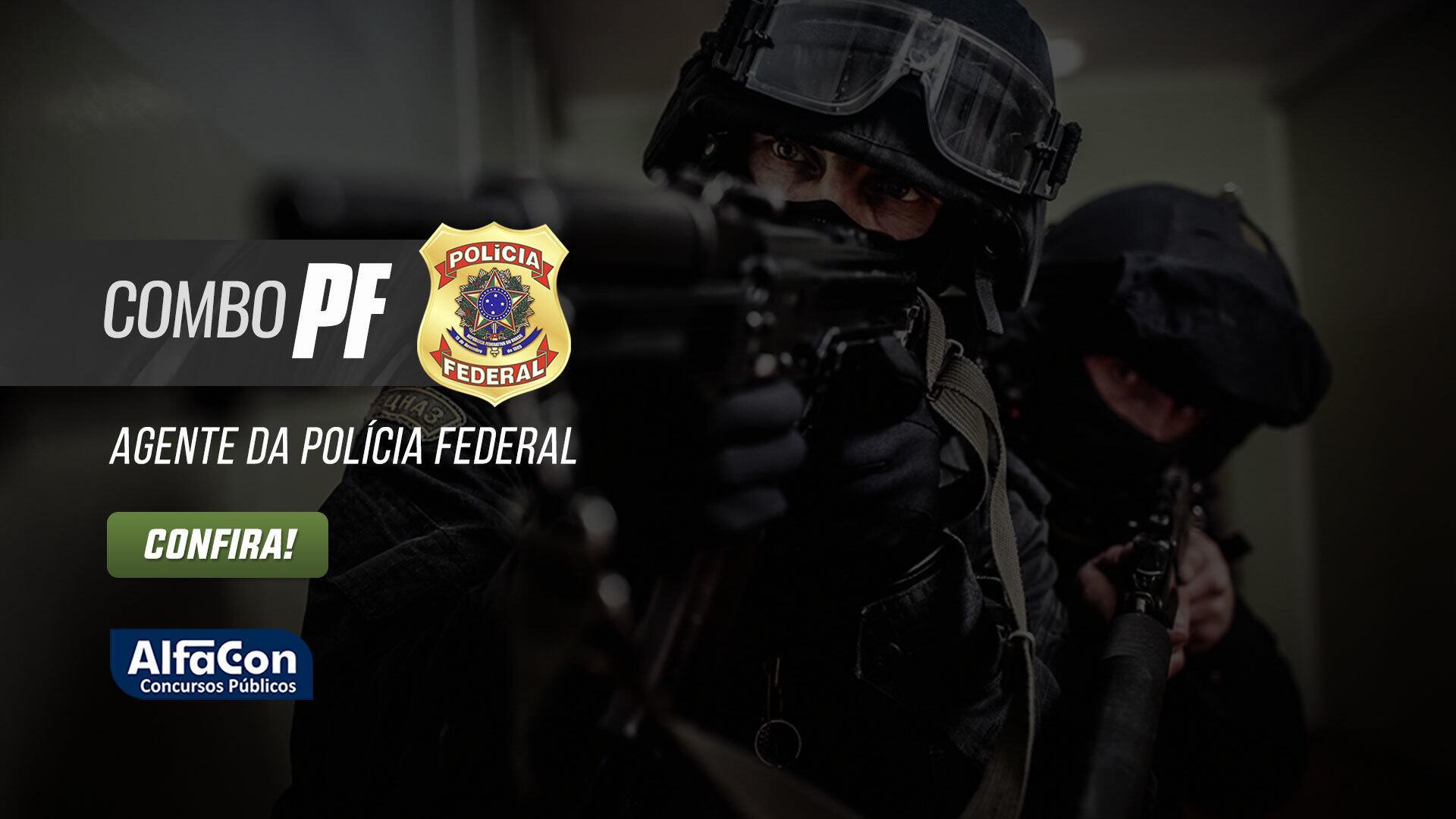Combo PF - Agente da Polícia Federal