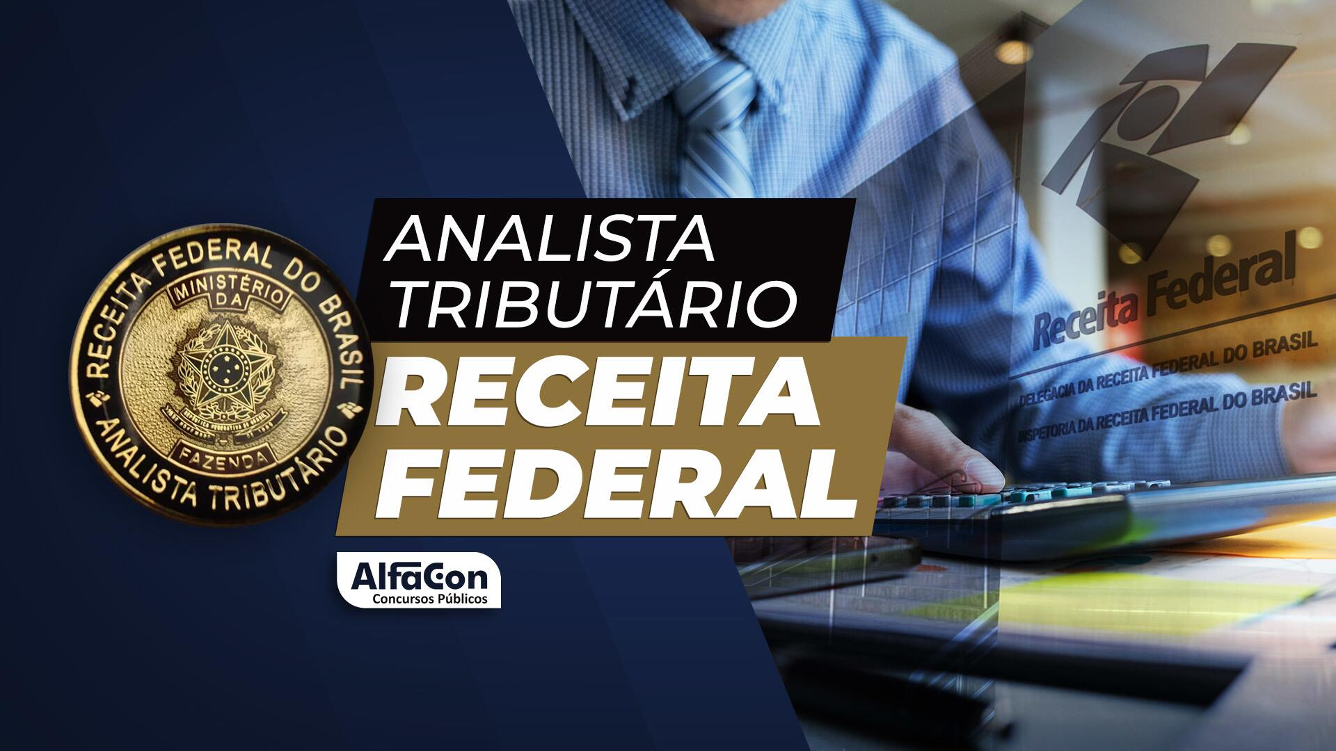 Analista Tributário da Receita Federal