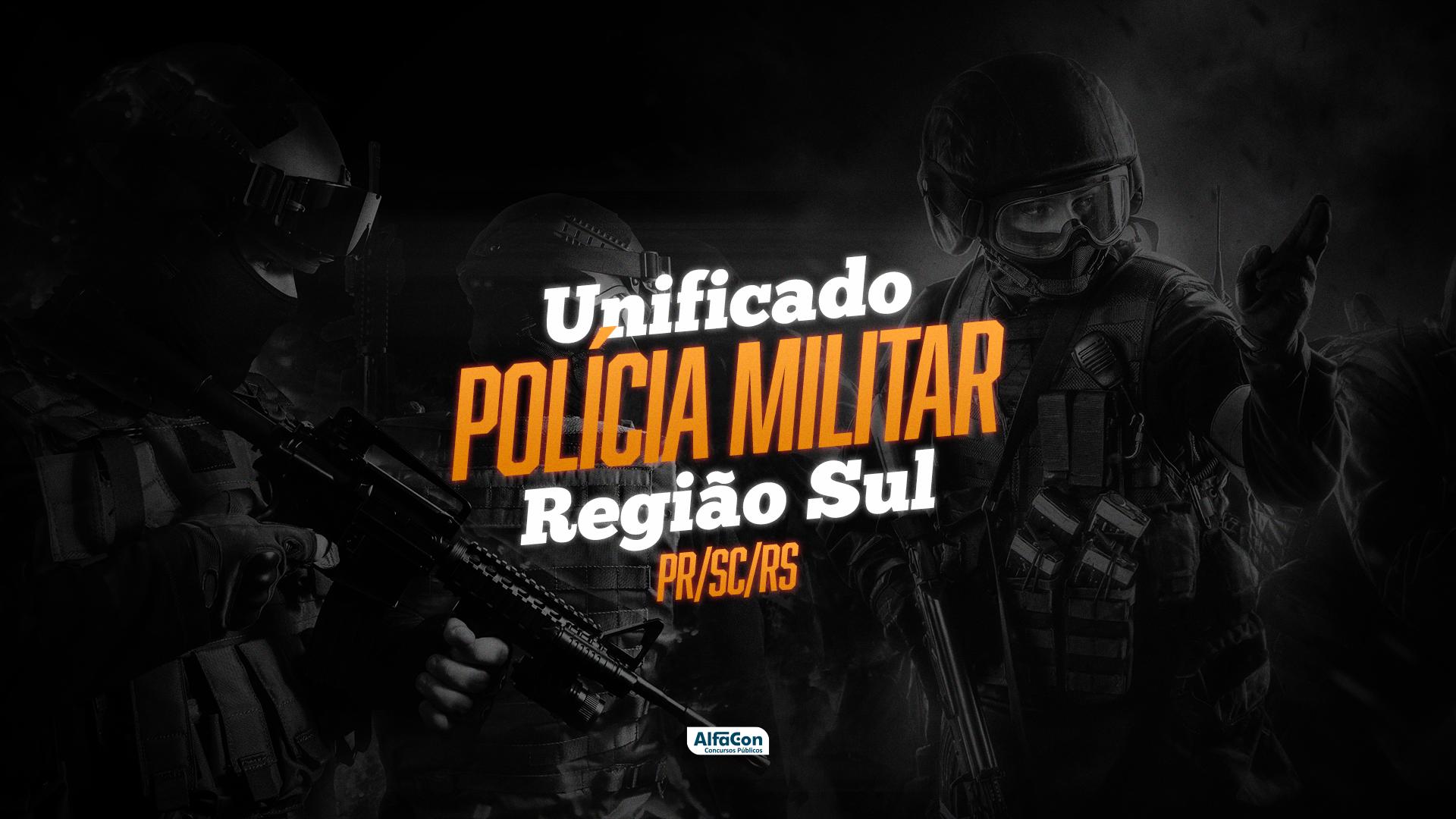 Unificado Polícia Militar - Região Sul