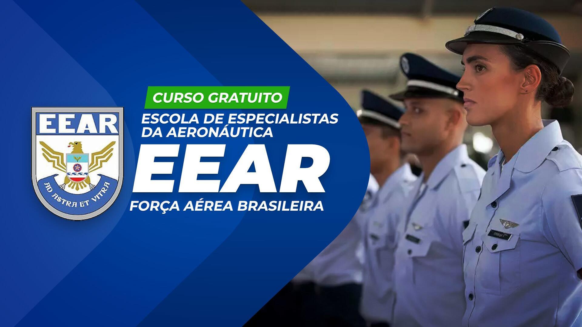 EEAR - Escola de Especialistas da Aeronáutica - Força Aérea Brasileira - FAB GRATUITO