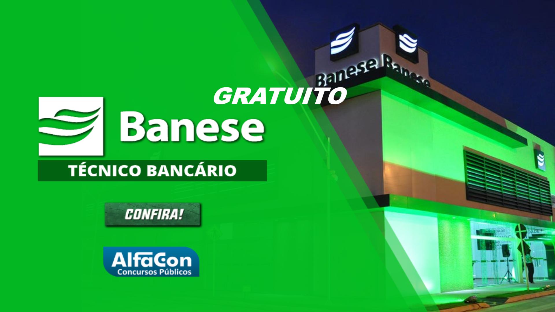 BANESE - Técnico Bancário do Banco do Estado de Sergipe - GRATUITO