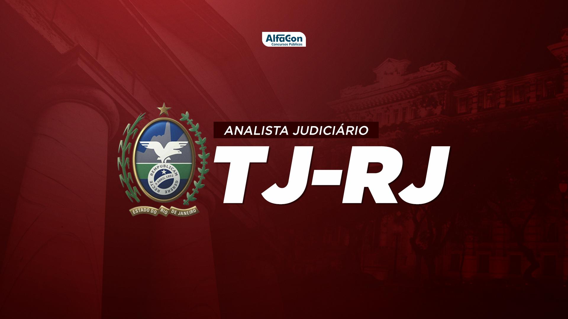 TJ RJ - Analista Judiciário (Sem Especialidade) - Tribunal de Justiça do Rio de Janeiro