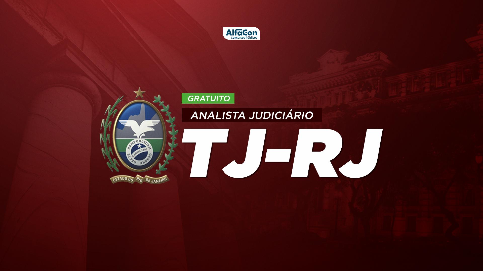 TJ RJ - Analista Judiciário - Gratuito