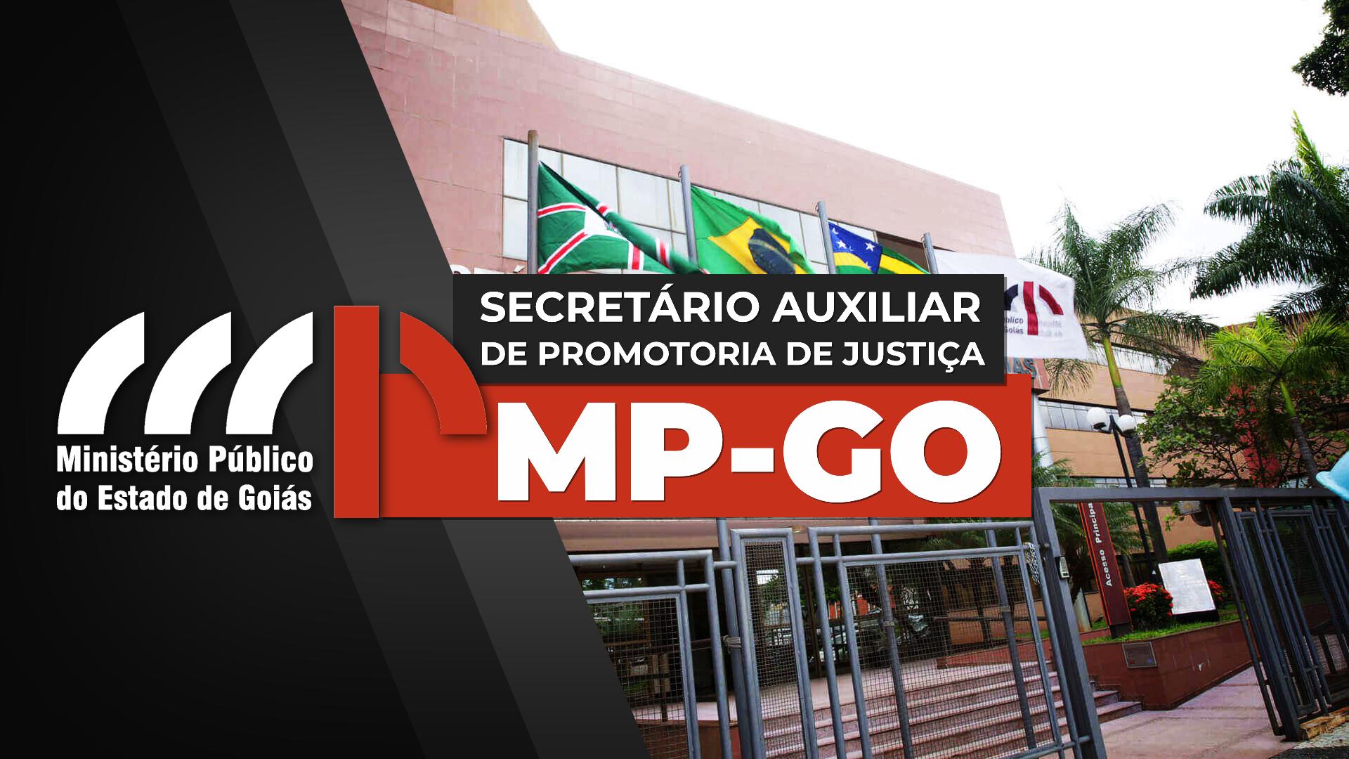 MP GO Secretário Auxiliar da Promotoria de Justiça do Ministério Público do Estado de Goiás