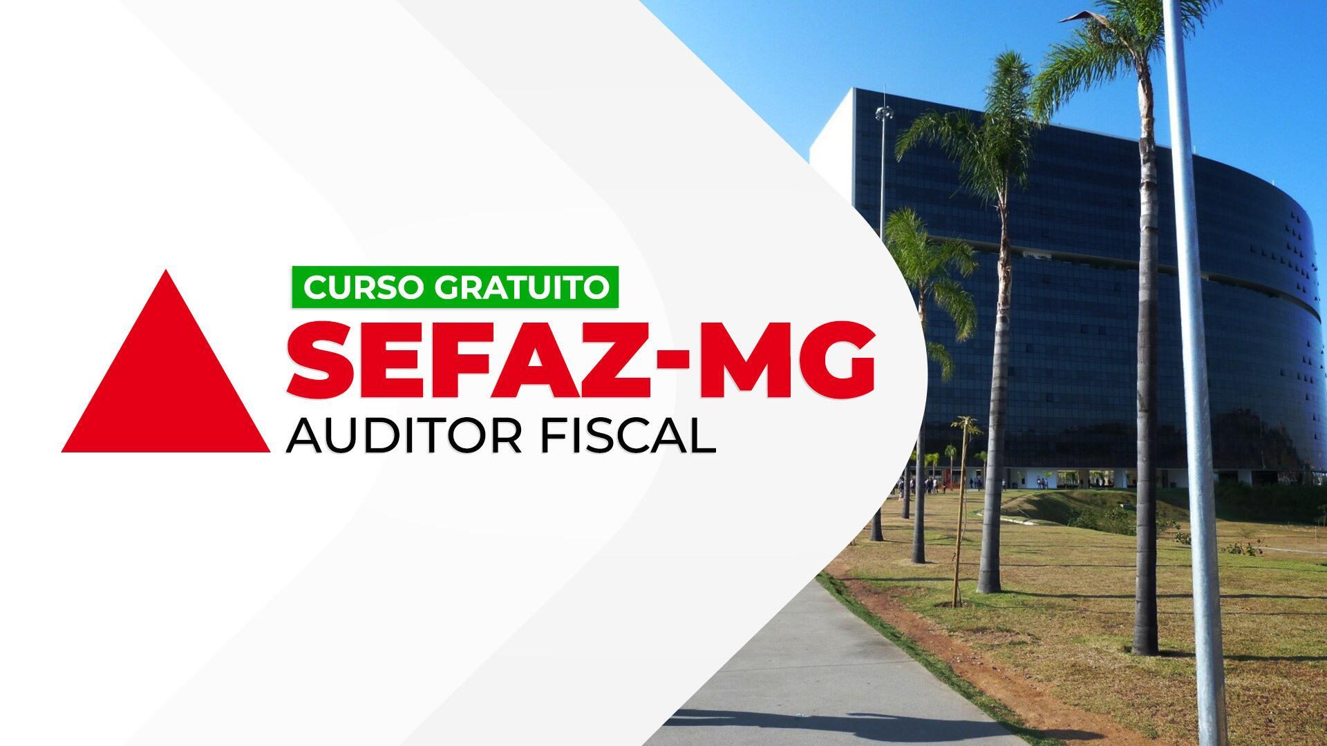 SEFAZ MG Auditor Fiscal da Receita Estadual de Minas Gerais - GRATUITO