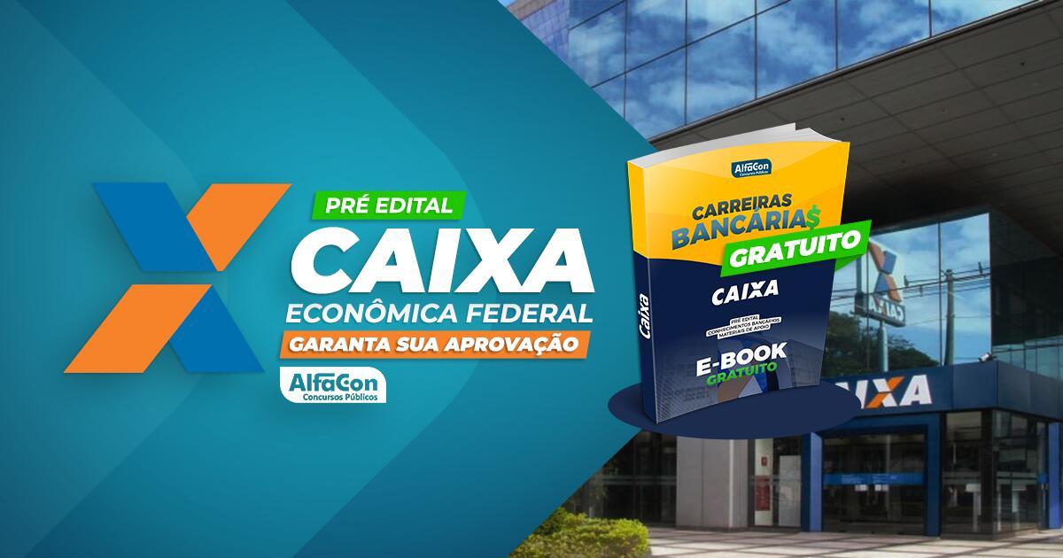 E-book Pré Edital CAIXA - Garanta sua aprovação - GRATUITO